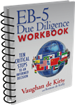 <span>EB-5 Due Diligence Workbook:</span> Ten Critical Steps to An Informed Decision